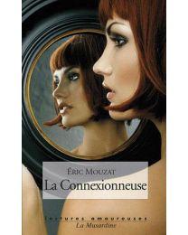 """Livre """"La connexionneuse"""""""