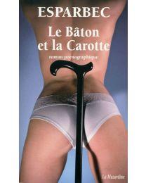 Livre Le Bâton et la Carotte