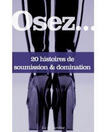 Livre Osez 20 histoires de soumission