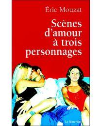 Livre Scènes d'amour à trois personnages