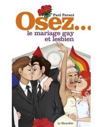 """Livre """"Osez le mariage gay et lesbien"""""""