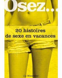 Livre Osez 20 histoires de sexe en vacances