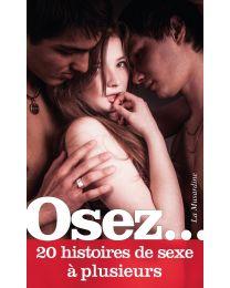 """Livre """"Osez 20 histoires de sexe à plusieurs"""""""